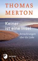Thomas Merton: Keiner ist eine Insel