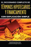 Atlantic Publishing Group Inc Atlantic Publishing Group Inc: El Diccionario Completo y de Explicación Simple