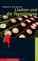 Jürgen Seibold: Lindner und die Tageslosung ★★★★★