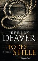 Jeffery Deaver: Todesstille ★★★