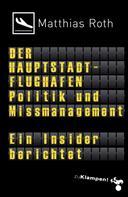 Matthias Roth: Der Hauptstadtflughafen ★★★