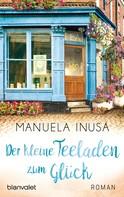 Manuela Inusa: Der kleine Teeladen zum Glück ★★★★