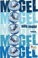 Nils Mohl: MOGEL ★★★★