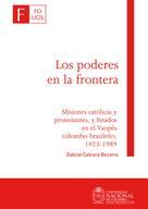 Gabriel Cabrera Becerra: Los poderes en la frontera