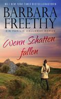 Barbara Freethy: Wenn Schatten fallen ★★★★★