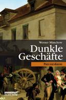 Werner Münchow: Dunkle Geschäfte ★★★★