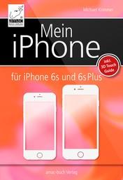 Mein iPhone - für iPhone 6s und 6s+