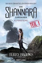 Die Shannara-Chroniken - Elfensteine. Teil 1 - Roman