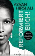 Ayaan Hirsi Ali: Reformiert euch! ★★★★★
