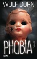 Wulf Dorn: Phobia ★★★★