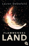 Lauren DeStefano: Flammendes Land ★★★★