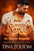 Tina Folsom: La belle mortelle de Samson