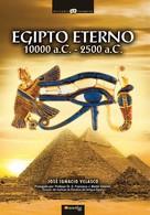 José Ignacio Velasco Montes: Egipto eterno