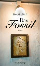 Das Fossil - Roman