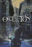 Jordi Sierra i Fabra: Ocultos