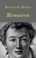 Heinrich Heine: Memoiren ★★★