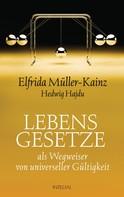 Elfrida Müller-Kainz: Lebensgesetze ★★