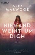 Alex Marwood: Niemand weint um dich ★★★★