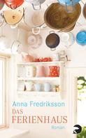 Anna Fredriksson: Das Ferienhaus ★★★