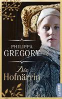 Philippa Gregory: Die Hofnärrin ★★★★