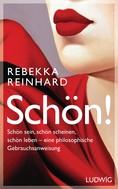 Rebekka Reinhard: SCHÖN! ★★★★