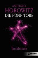 Anthony Horowitz: Die fünf Tore 2 - Teufelsstern ★★★★