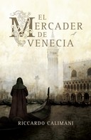 Riccardo Calimani: El mercader de Venecia