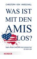 Christoph von Marschall: Was ist mit den Amis los? ★★★★