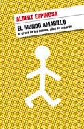 Albert Espinosa: El mundo amarillo ★★★★★