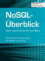 NoSQL-Überblick - Neo4j, Apache Cassandra und HBase - Neo4j, Apache Cassandra und HBase