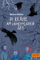 Martina Wildner: Die unheimliche Krähe am See ★★★