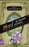 Mary L. Longworth: Mord im Maison Cézanne ★★★★