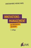 Christian Mieke: Innovationsmanagement