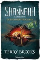 Terry Brooks: Die Shannara-Chroniken - Das Schwert der Elfen. Teil 1 ★★★★