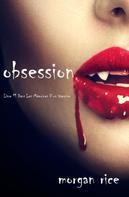 Morgan Rice: Obsession (Tome n 12 de Mémoires d'un Vampire)