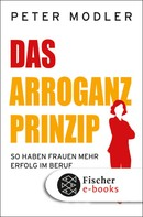 Peter Modler: Das Arroganz-Prinzip ★★★★★