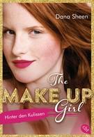 Dana Sheen: The Make Up Girl - Hinter den Kulissen ★★★★★