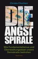 Christa Chorherr: Die Angstspirale