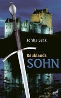 Jordis Lank: Rauklands Sohn ★★★