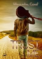Alexandra Carol: Trust Me ★★★★
