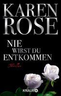 Karen Rose: Nie wirst du entkommen ★★★★★