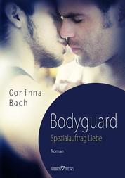 Bodyguard - Spezialauftrag: Liebe