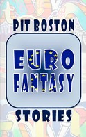 Pit Boston: Euro Fantasy