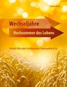 Karoline Dichtl: Wechseljahre - Hochsommer des Lebens ★★★