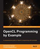 Ravishekhar Banger: OpenCL Programming by Example