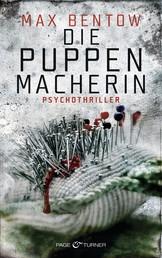 Die Puppenmacherin - Ein Fall für Nils Trojan 2 - Psychothriller