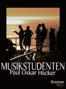 Paul Oskar Höcker: Musikstudenten
