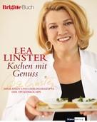 Lea Linster: Kochen mit Genuss ★★★★