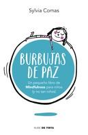 Sylvia Comas: Burbujas de paz