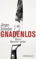 Jürgen Schreiber: Gnadenlos ★★★